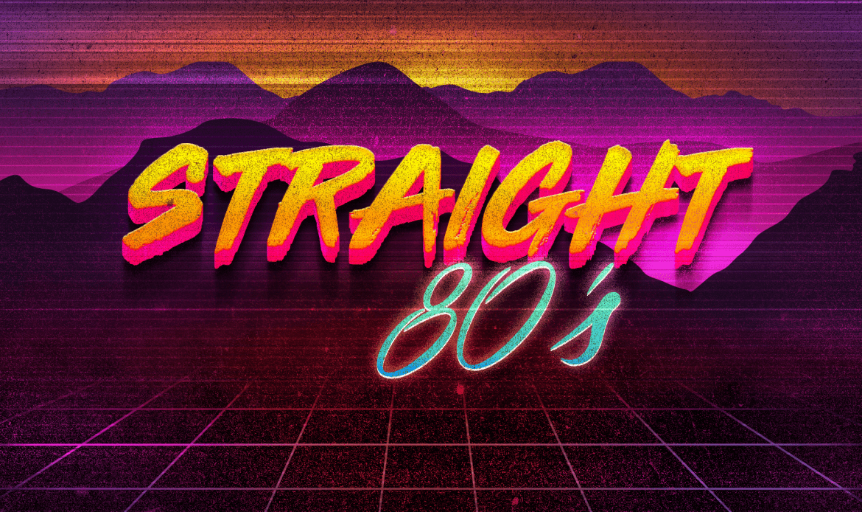 Straight 80s